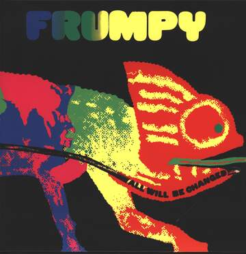 Frumpy: All Will Be Changed