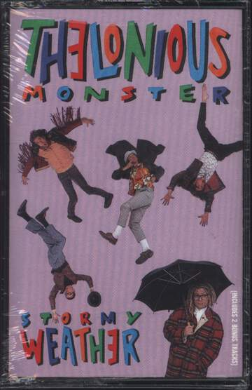 Thelonious Monster: Stormy Weather