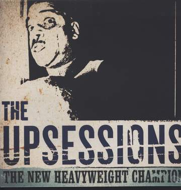 The Upsessions: The New Heavyweight Champion