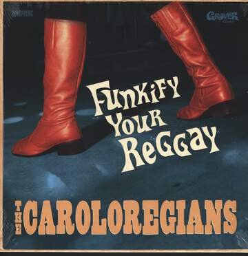 The Caroloregians: Funkify Your Reggay