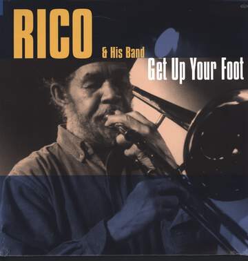 Rico + His Band: Get Up Your Foot