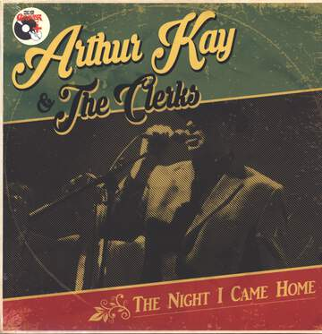 Arthur Kay / The Clerks: The Night I Came Home