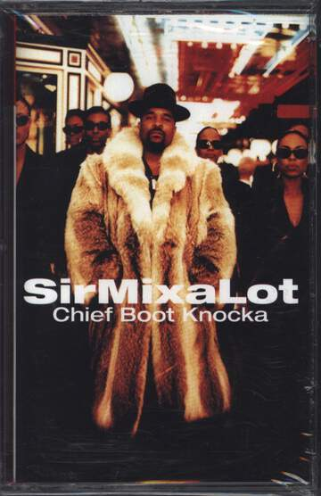 Sir Mix a Lot: Chief Boot Knocka