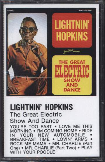 Lightnin Hopkins: The Great Electric Show And Dance