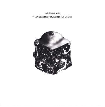 Against Me: Transgender Dysphoria Blues