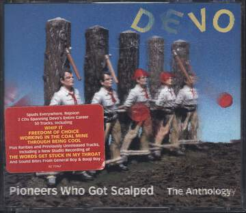 Devo: Pioneers Who Got Scalped - The Anthology