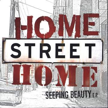 Home Street Home: Seeping Beauty EP
