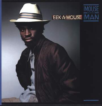 Eek-a-Mouse: The Mouse And The Man