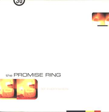 The Promise Ring: 30° Everywhere