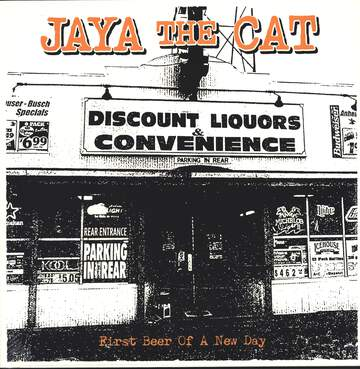 Jaya The Cat: First Beer Of A New Day