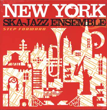 New York Ska Jazz Ensemble: Step Foward