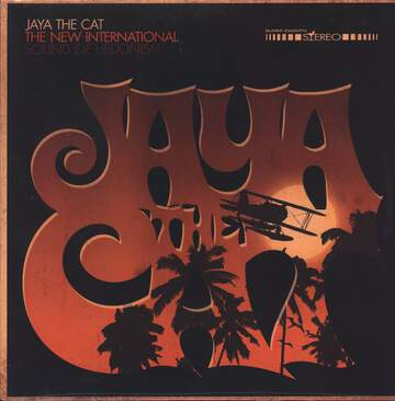 Jaya The Cat: The New International Sound Of Hedonism