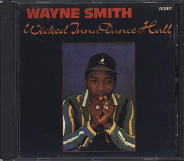 Wayne Smith: Wicked Inna Dance Hall