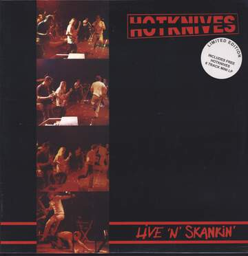 Hotknives: Live 'n' Skankin' LP + Live At The Horsham