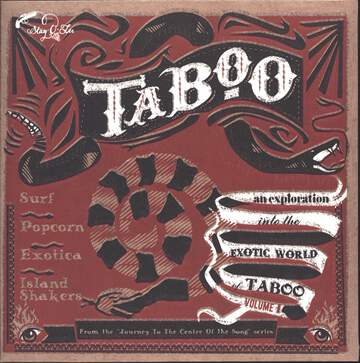 Various: Taboo - An Exploration Into The Exotic World Of Taboo Volume 1
