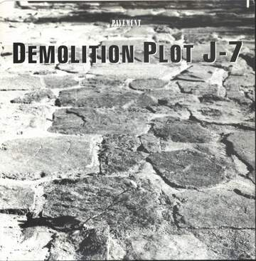 Pavement: Demolition Plot J-7