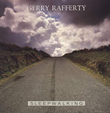 Gerry Rafferty: Sleepwalking