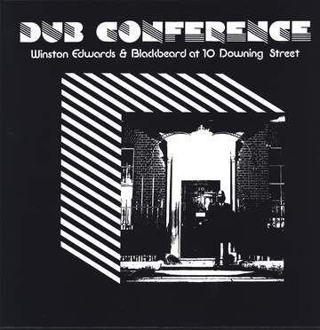 Winston Edwards / Blackbeard: At 10 Downing Street - Dub Conference