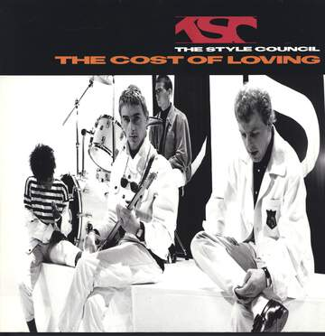 The Style Council: The Cost Of Loving