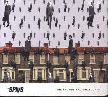Thee Spivs: The Crowds And The Sounds
