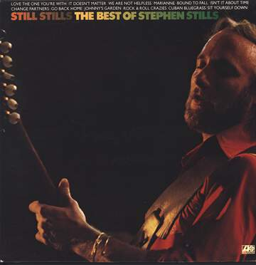 Stephen Stills: Still Stills: The Best Of Stephen Stills
