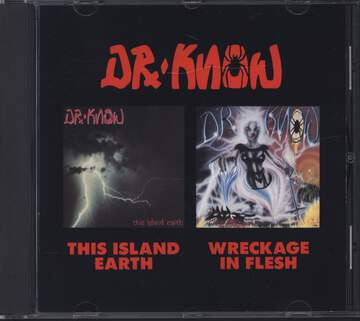 Dr. Know: This Island Earth/Wreckage In Flesh