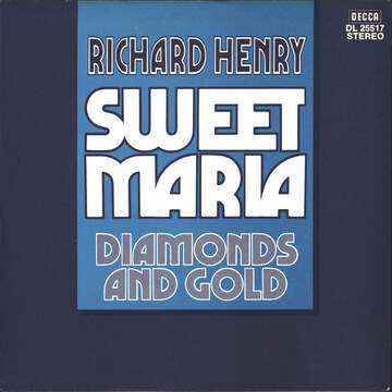 Richard Henry: Sweet Maria