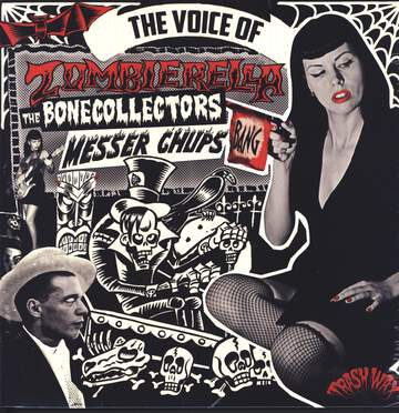 Messer Chups / The Bonecollectors: The Voice Of Zombierella