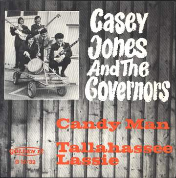 Casey Jones & The Governors: Candy Man / Tallahassee Lassie