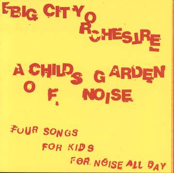 Big City Orchestra: A Child's Garden Of Noise