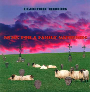 Electric Riders: Music For A Family Gathering