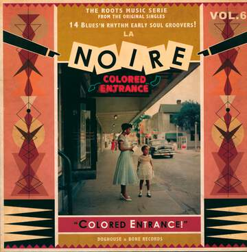 "Various: La Noire Vol.6 ""Colored Entrance!"""