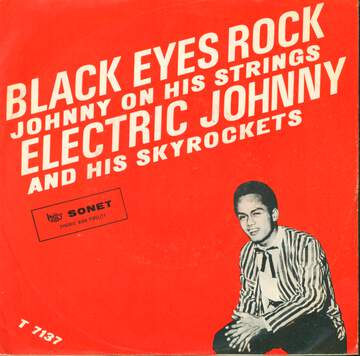 Electric Johnny And His Skyrockets: Black Eyes Rock / Johnny On His Strings