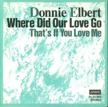 Donnie Elbert: Where Did Our Love Go