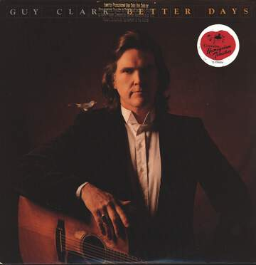 Guy Clark: Better Days