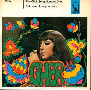 Cher: The Click Song Number One / But I Can't Love You More