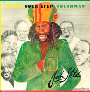 Jah Stitch: Watch Your Step Youthman