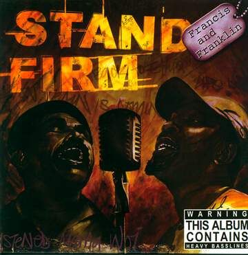 Francis And Franklin: Stand Firm