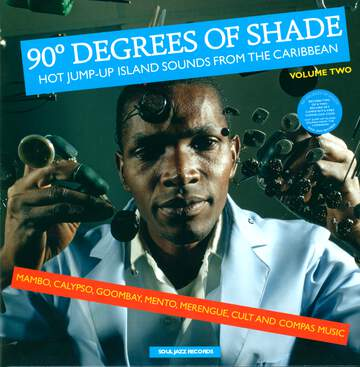 Various: 90° Degrees Of Shade (Hot Jump-Up Island Sounds From The Caribbean) (Volume Two)