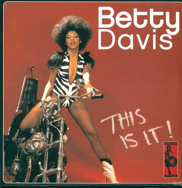 Betty Davis: This Is It!