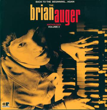 Brian Auger: Back To The Beginning...Again: The Brian Auger Anthology Volume 2