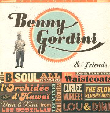 Benny Gordini: And friends Get Soul!