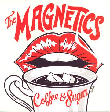 The Magnetics: Coffee & Sugar