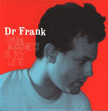 Dr. Frank: Show Business Is My Life