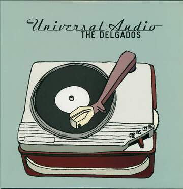 The Delgados: Universal Audio
