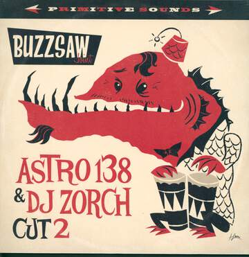 Various: Buzzsaw Joint - Astro 138 & DJ Zorch Cut 2
