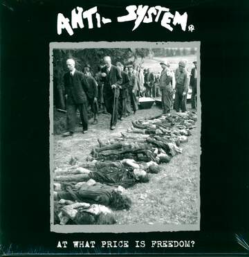 Anti-System: At What Price Is Freedom?