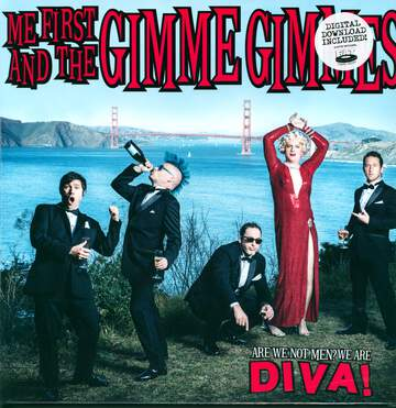 Me First & The Gimme Gimmes: Are We Not Men? We Are Diva!