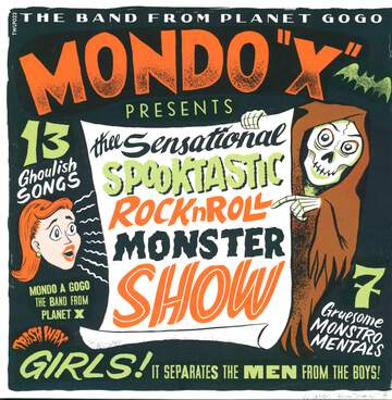 "Mondo ""X"": The Sensational Spooktastic Rock'n'Roll Monster Show"