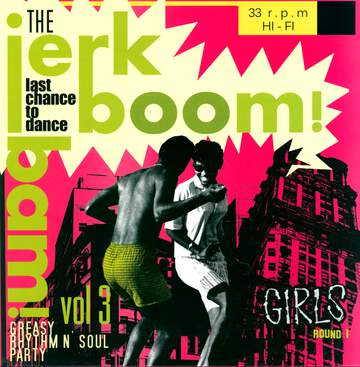 Various: Jerk Boom Bam! Vol 3 - Girls Round 1